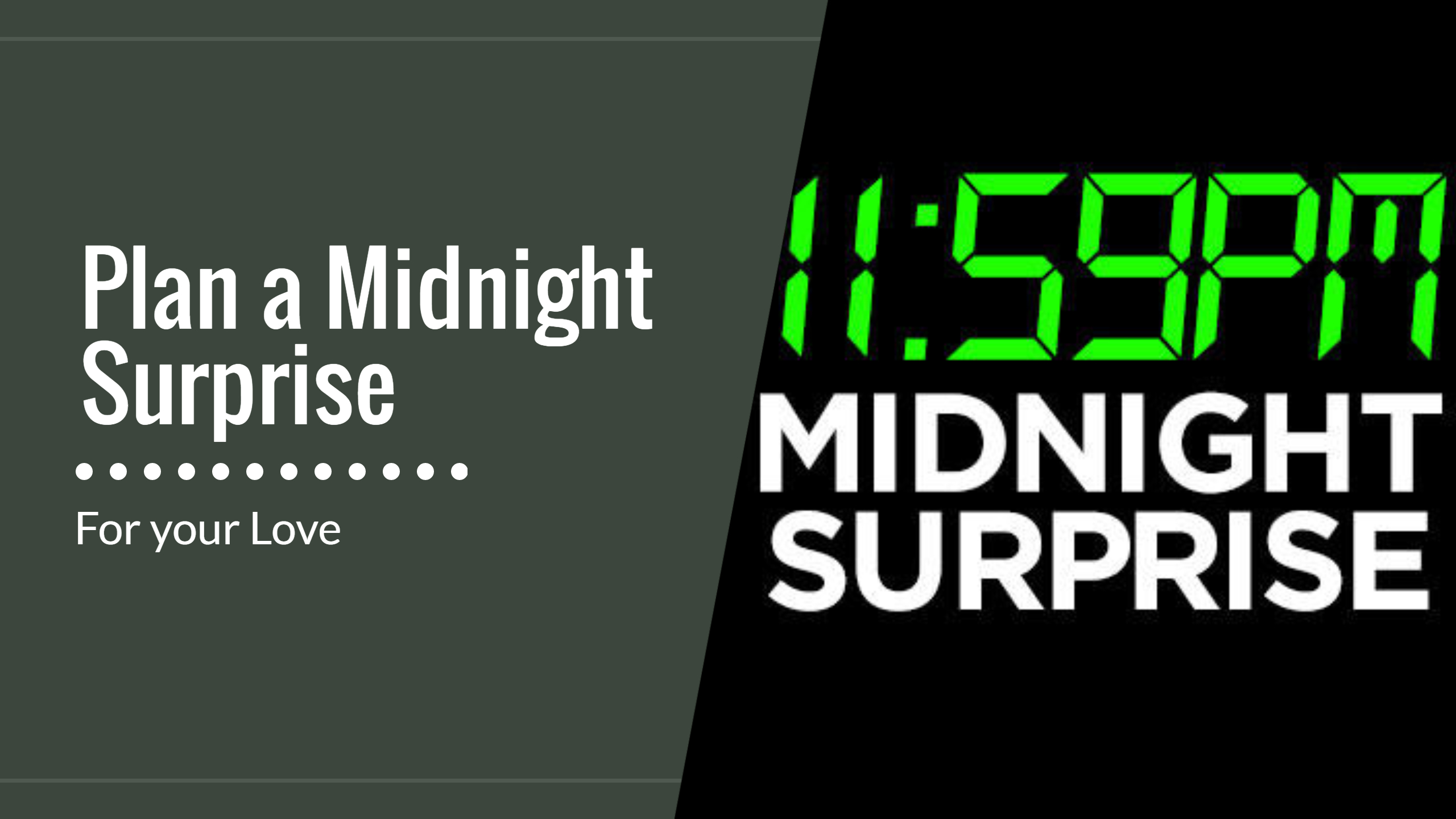 Midnight Surprice