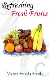 Gifts to India, Fresh Fruits to Bhilai