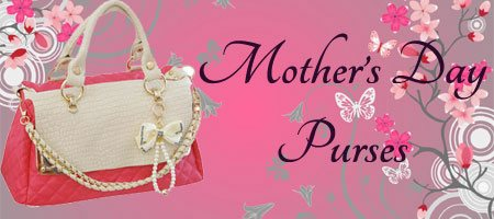Mother's Day Purses to Cochin